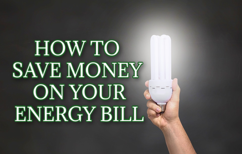 How To Save Money On Your Energy Bill