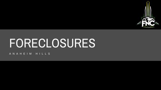 Foreclosures in Anaheim Hills