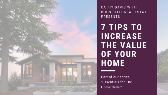 7 tips to increase home value