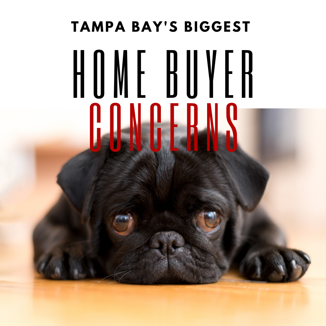 Today's Biggest Home Buyer Concerns in the Tampa Bay Area