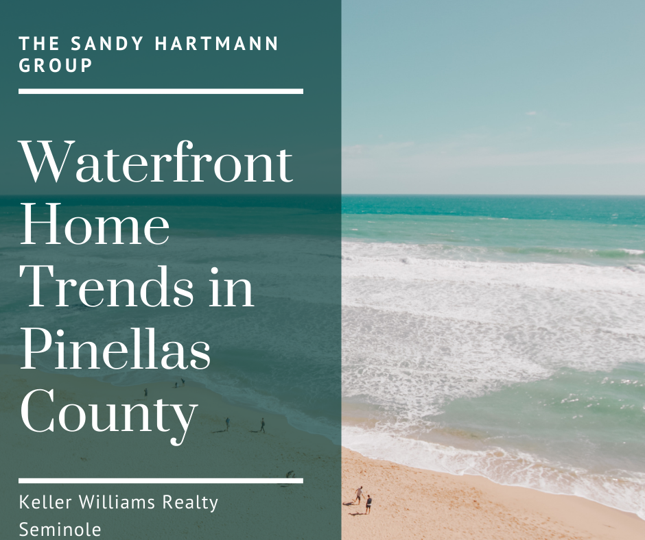 Waterfront Home Trends in Pinellas County