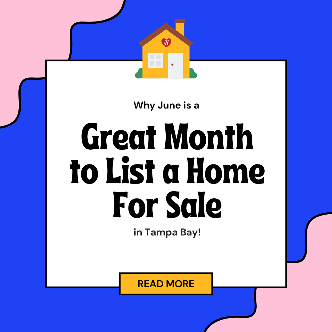 Why June is a Great Month to List a Home For Sale in Tampa Bay!
