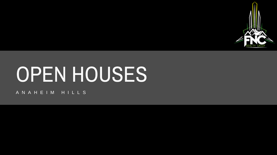 Anaheim Hills Open Houses