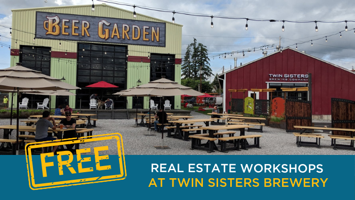 Free Real Estate Workshop Twin Sisters Brewing Company Rick Moore Group Bellingham Whatcom County