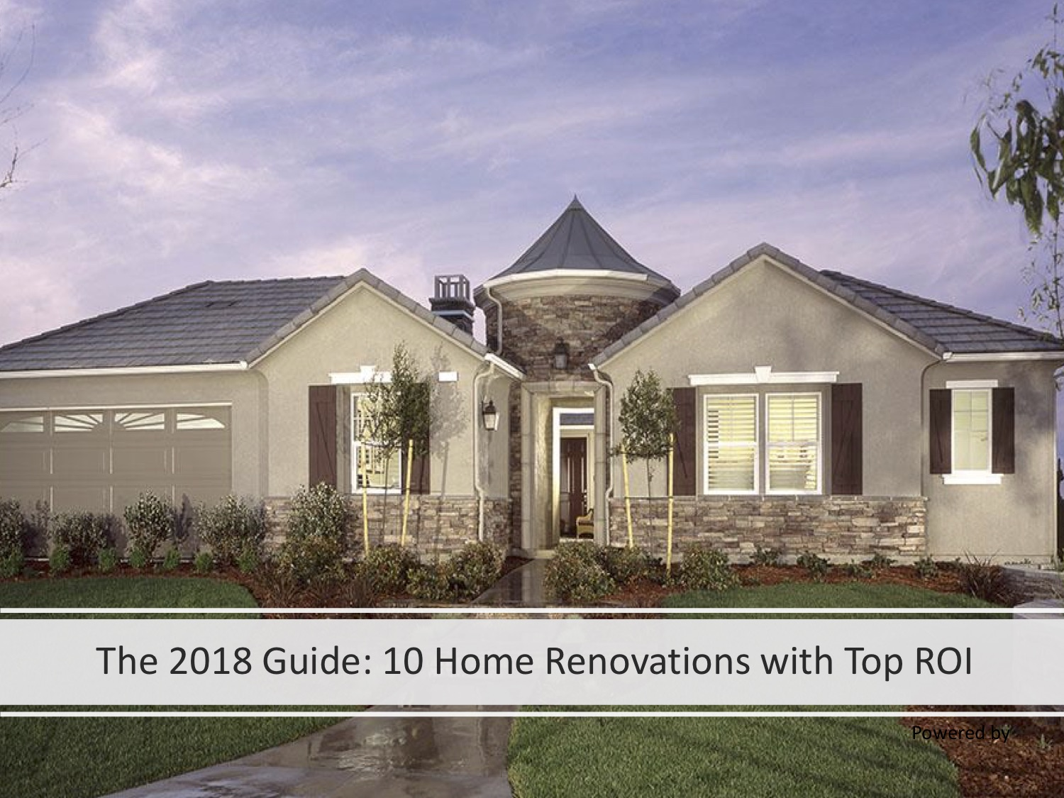 2018 Guide: Top 10 Home Renovations With Return on Investment Estimate