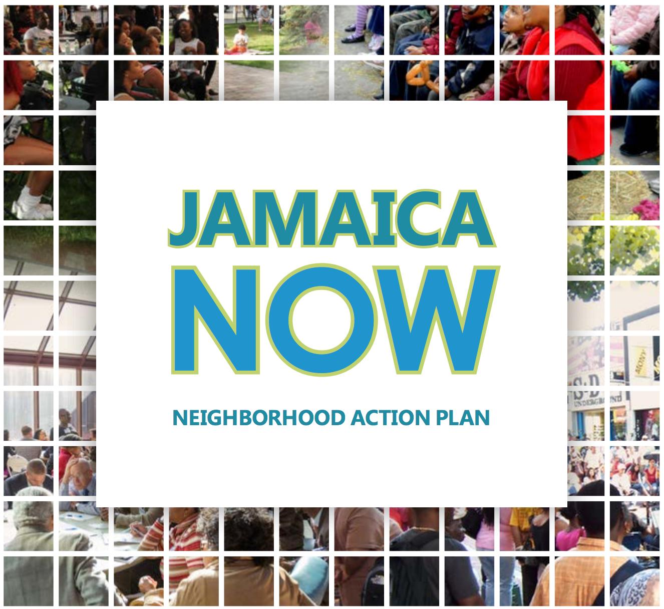 Jamaica Now Neighborhood Action Plan