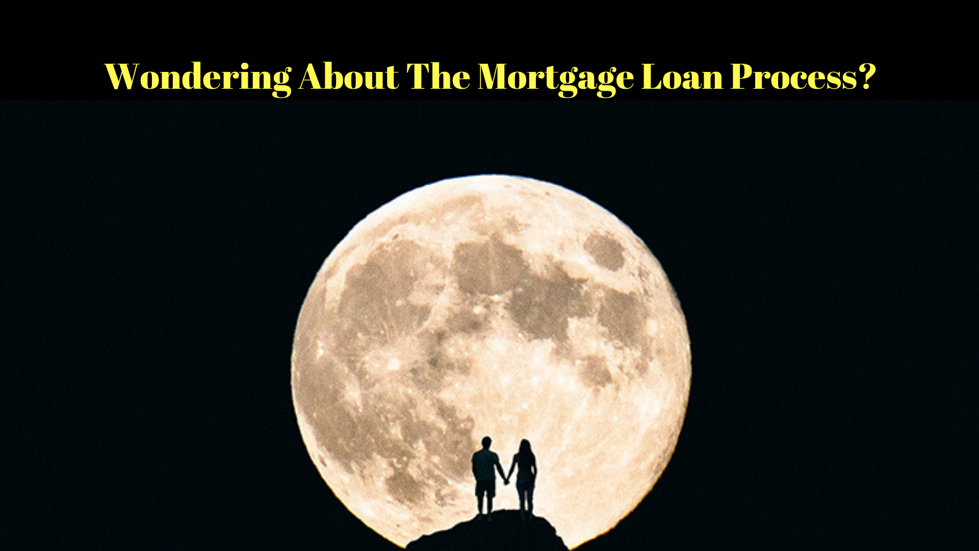 5 Things You Should Know About The Mortgage Loan Process
