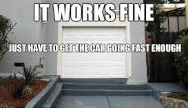 Garage Fail