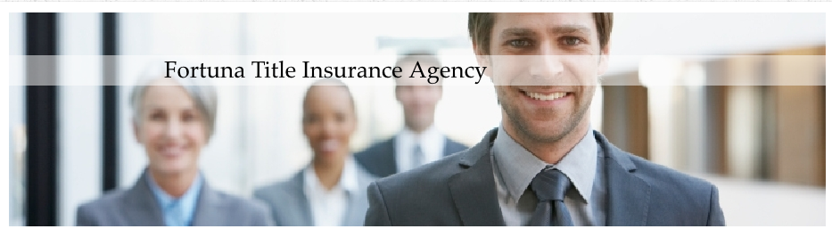 Fortuna Title Insurance Agency