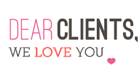 Dear Clients We love you!