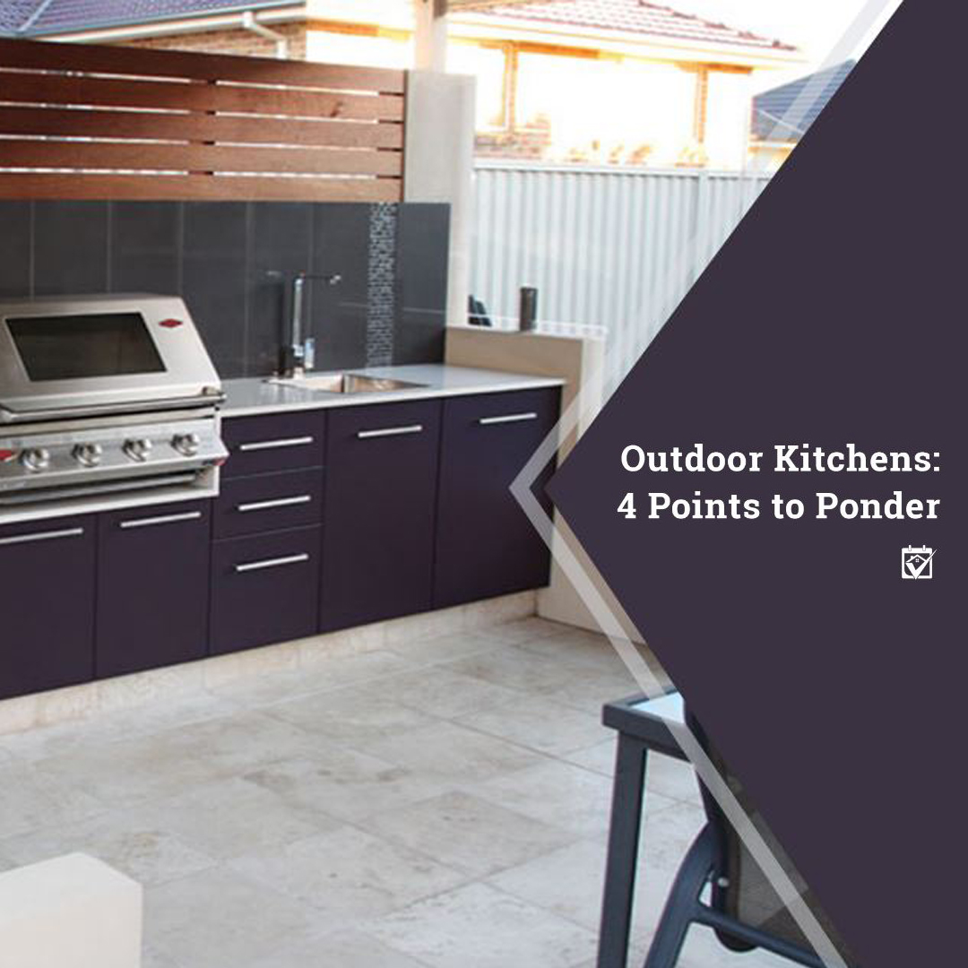 Outdoor Kitchens Points To Ponder