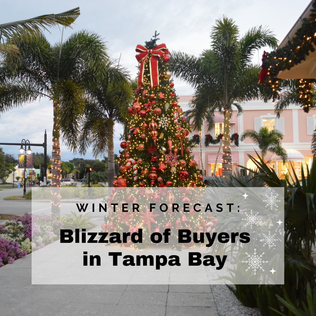 Tampa Bay Forecast Calls for Blizzard of Home Buyers